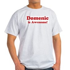 Domenic is Awesome Ash Grey T-Shirt