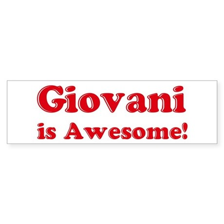 Giovani is Awesome Bumper Sticker