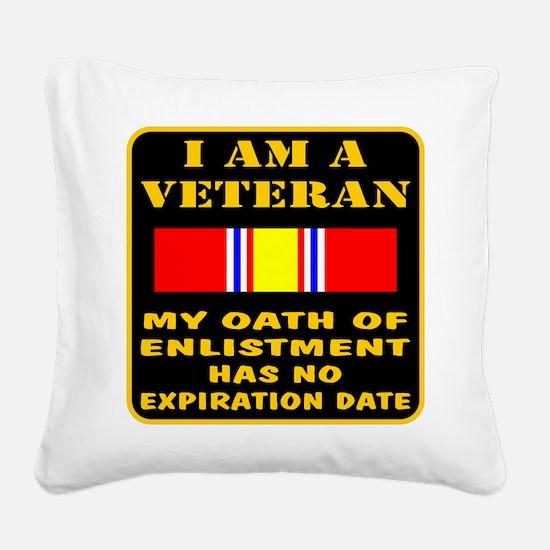 I Am A Veteran Square Canvas Pillow