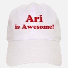 Ari is Awesome Baseball Baseball Cap