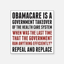 """Repeal And Replace Obamacare Square Sticker 3"""" x 3"""