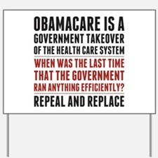 Repeal And Replace Obamacare Yard Sign