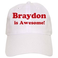 Braydon is Awesome Baseball Cap