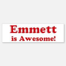 Emmett is Awesome Bumper Bumper Bumper Sticker