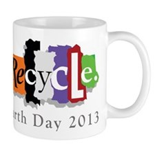 Earth Day 2013 Recycle Mug