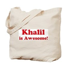 Khalil is Awesome Tote Bag