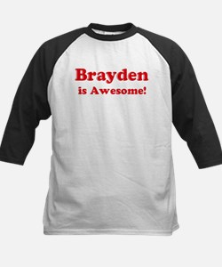 Brayden is Awesome Tee