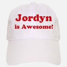 Jordyn is Awesome Baseball Baseball Cap