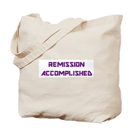 """Remission Accomplished"" Tote Bag"