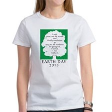Earth Day Quote 2013 Tee