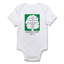 Earth Day Quote 2013 Infant Bodysuit