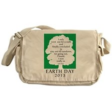 Earth Day Quote 2013 Messenger Bag