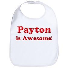 Payton is Awesome Bib