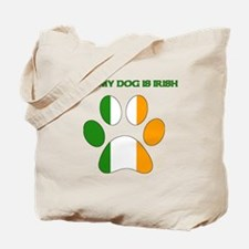 Even My Dog Is Irish Tote Bag