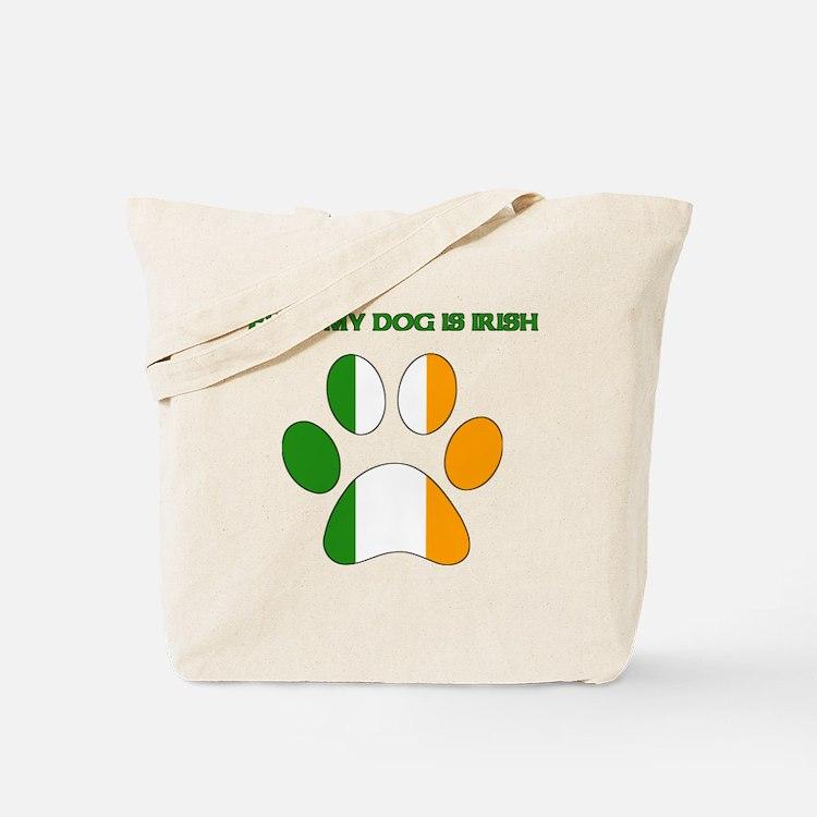 Even My Dog Is Irish Tote Bag