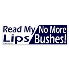 Read My Lips Bumper Bumper Sticker