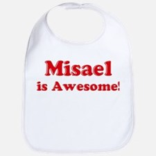 Misael is Awesome Bib