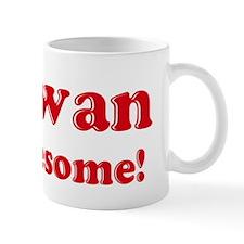 Antwan is Awesome Mug