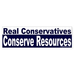 Real Conservatives Conserve (Sticker)