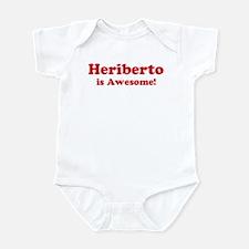 Heriberto is Awesome Infant Bodysuit