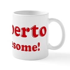Heriberto is Awesome Coffee Mug