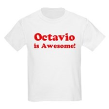 Octavio is Awesome Kids T-Shirt