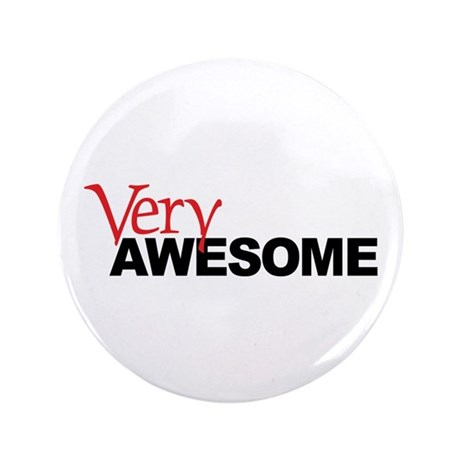 """Very Awesome 3.5"""" Button"""