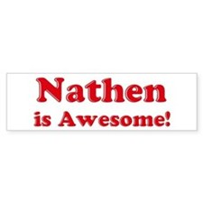 Nathen is Awesome Bumper Car Sticker