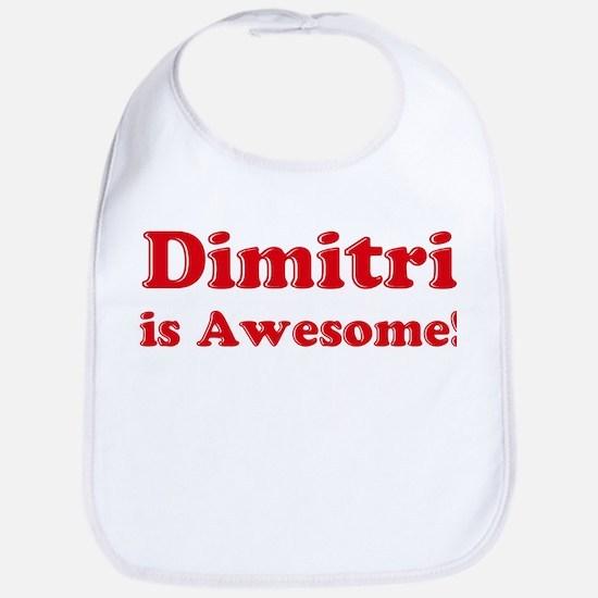 Dimitri is Awesome Bib