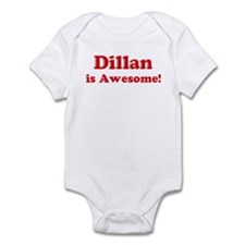 Dillan is Awesome Infant Bodysuit
