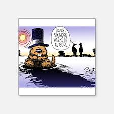 "Groundhog Day Square Sticker 3"" x 3"""