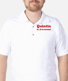 Quintin is Awesome T-Shirt