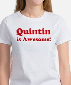 Quintin is Awesome Tee