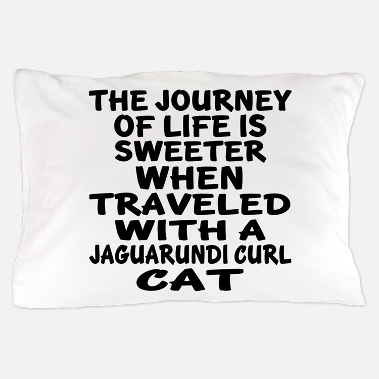 Traveled With jaguarundi curl Cat Pillow Case