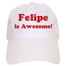 Felipe is Awesome Baseball Cap