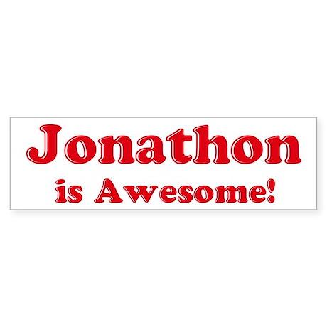 Jonathon is Awesome Bumper Sticker