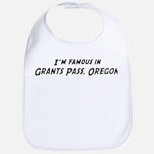 Famous in Grants Pass Bib
