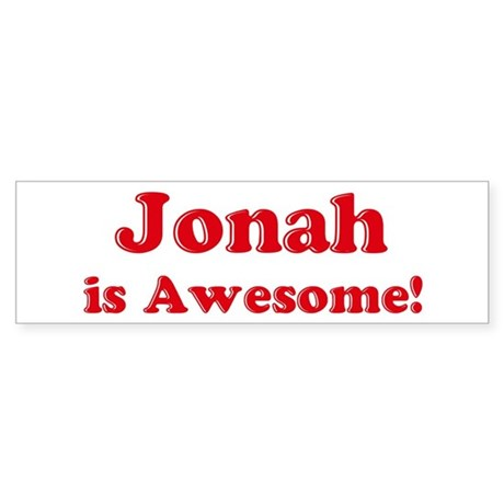 Jonah is Awesome Bumper Sticker