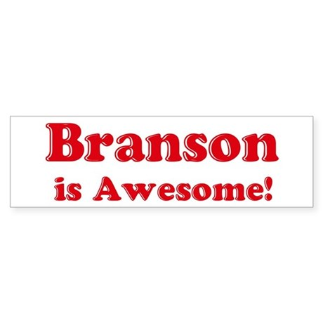 Branson is Awesome Bumper Sticker