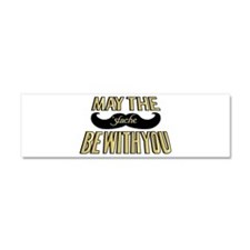 May the stache be with you Car Magnet 10 x 3