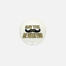 May the stache be with you Mini Button (100 pack)