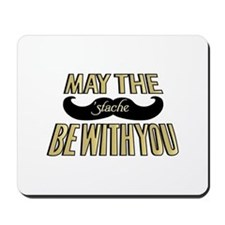 May the stache be with you Mousepad