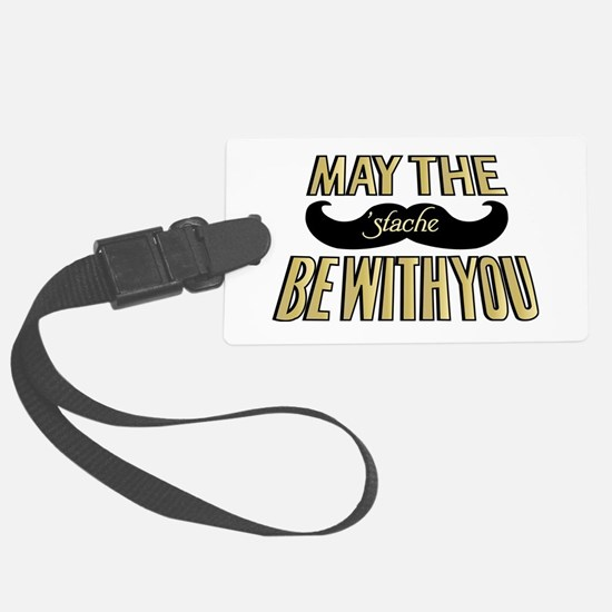 May the stache be with you Luggage Tag