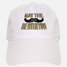 May the stache be with you Baseball Baseball Baseball Cap
