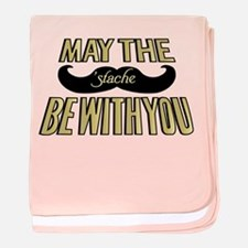 May the stache be with you baby blanket