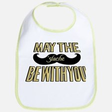 May the stache be with you Bib
