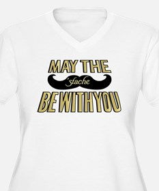 May the stache be with you Plus Size T-Shirt