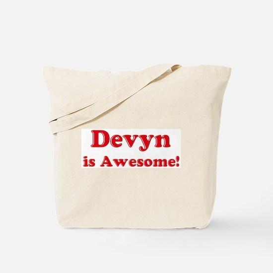 Devyn is Awesome Tote Bag