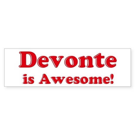 Devonte is Awesome Bumper Sticker