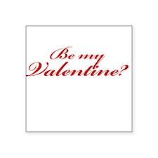 Be My Valentine? Sticker